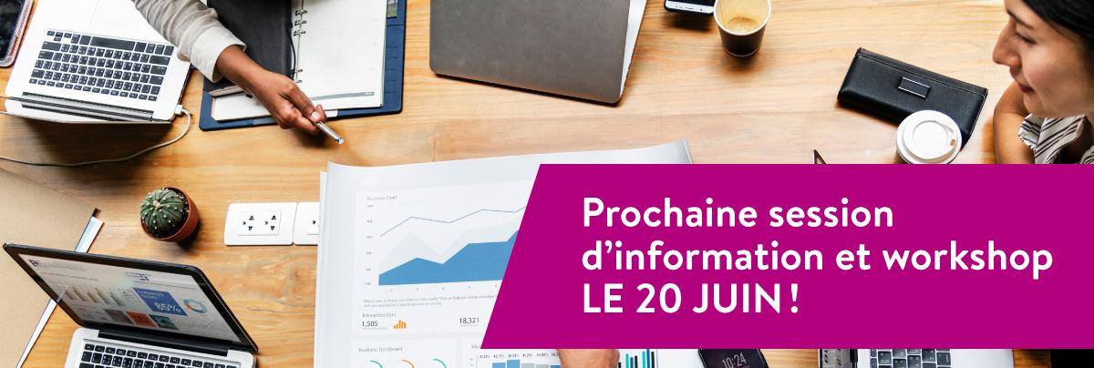 Prochaine session d'info le 20 juin !