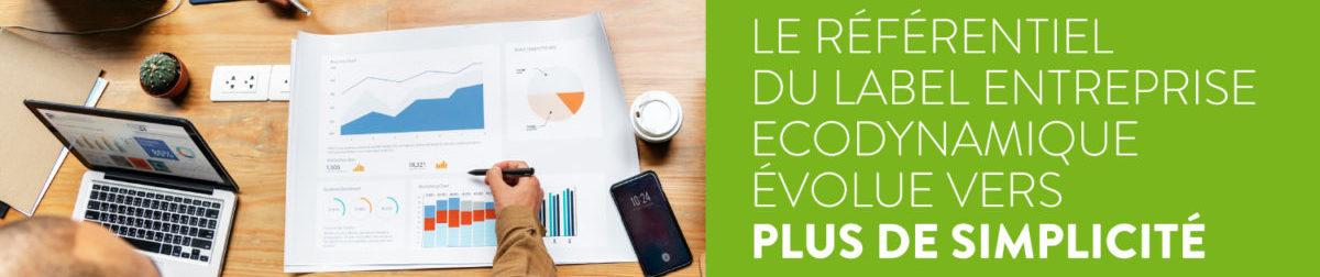 Le référentiel du Label Entreprise Ecodynamique évolue vers plus de simplicité