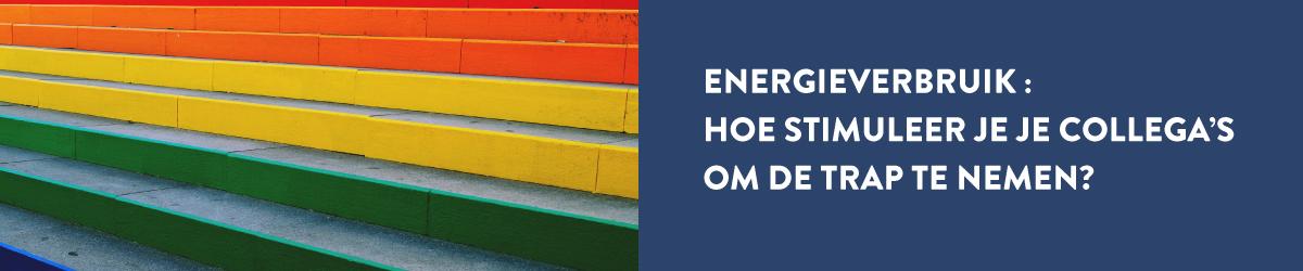 Energieverbruik: hoe stimuleer je je collega's om de trap te nemen?