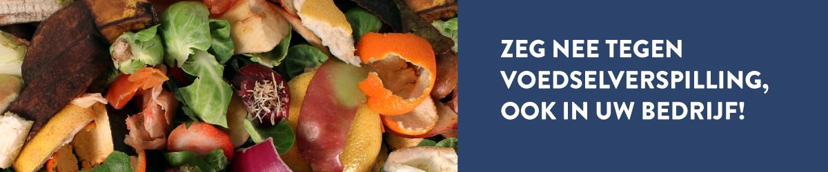 Zeg nee tegen voedselverspilling, ook in uw bedrijf!